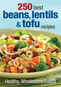 250 Best Beans, Lentils & Tofu Recipes - book cover